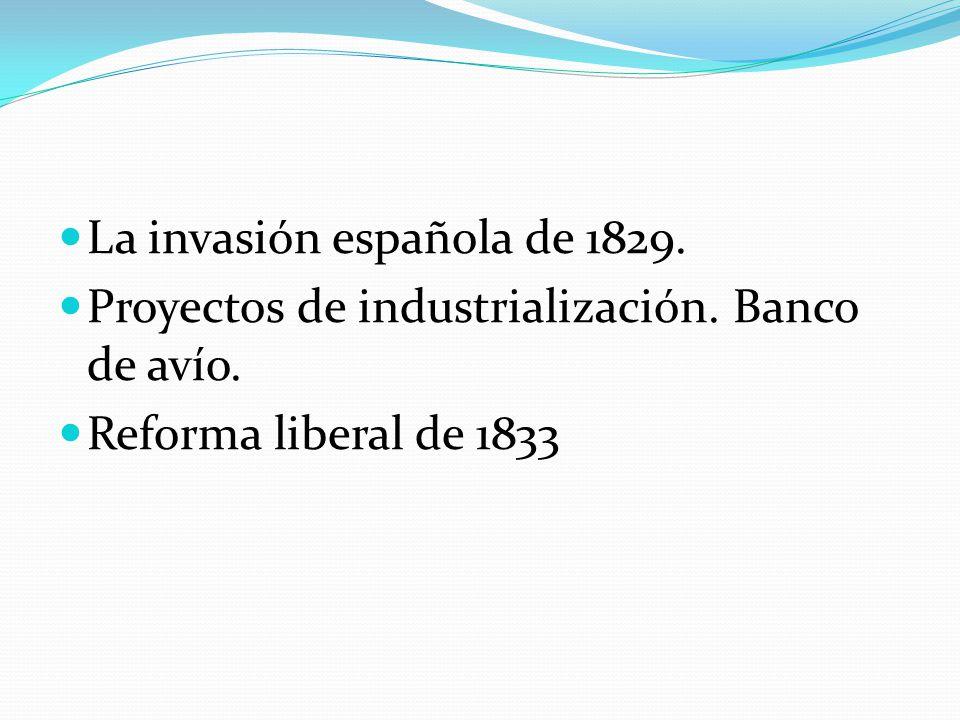 La invasión española de 1829.