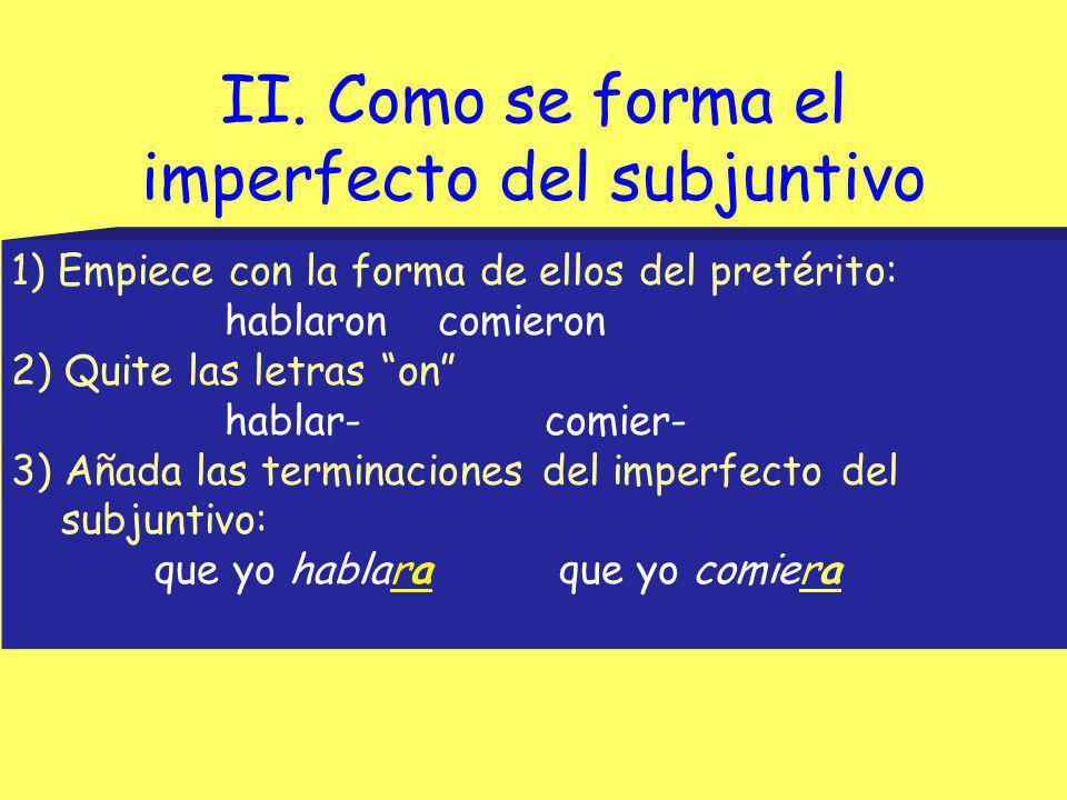 II. Como se forma el imperfecto del subjuntivo