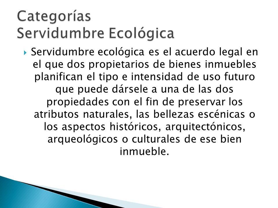 Categorías Servidumbre Ecológica