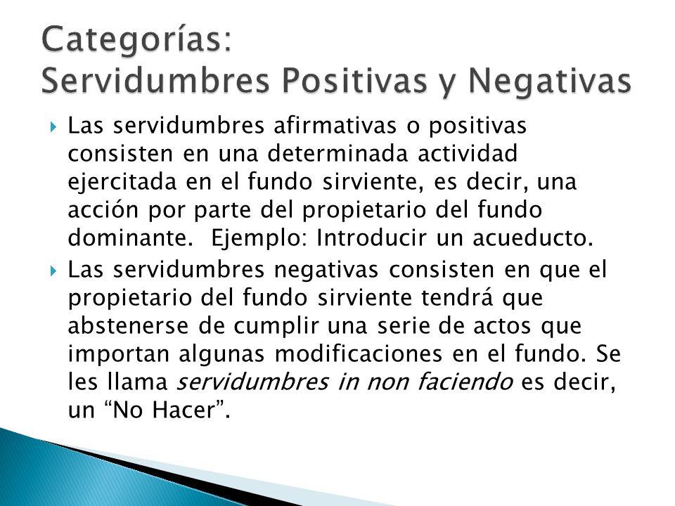 Categorías: Servidumbres Positivas y Negativas