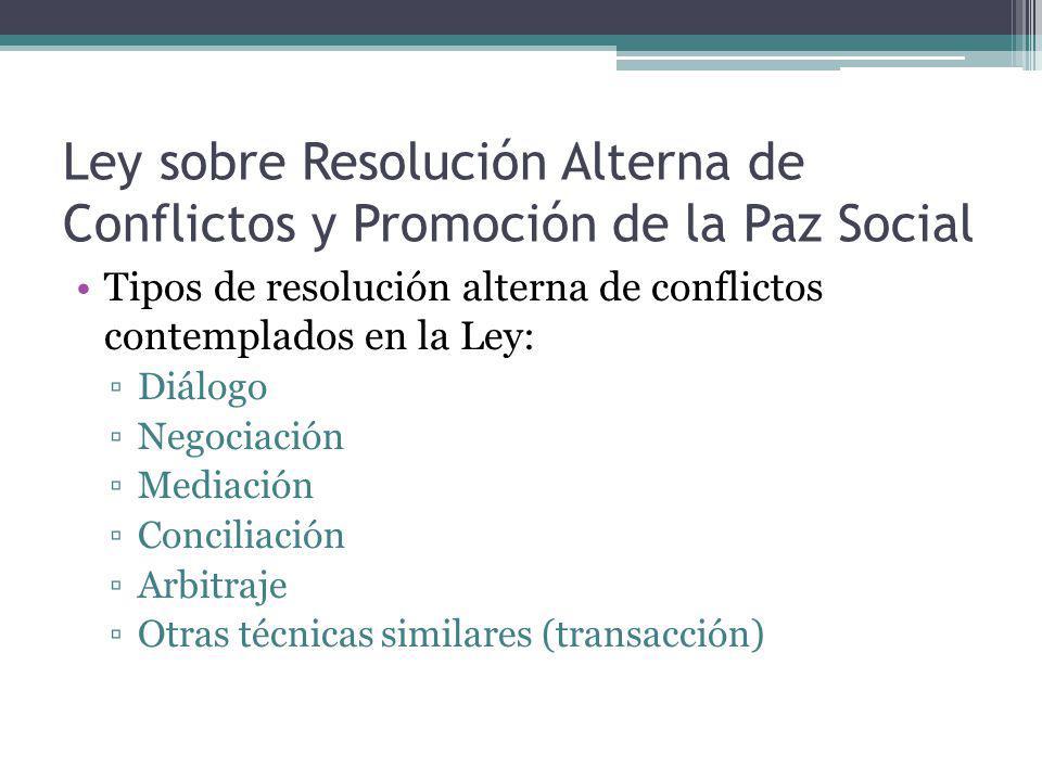 Ley sobre Resolución Alterna de Conflictos y Promoción de la Paz Social