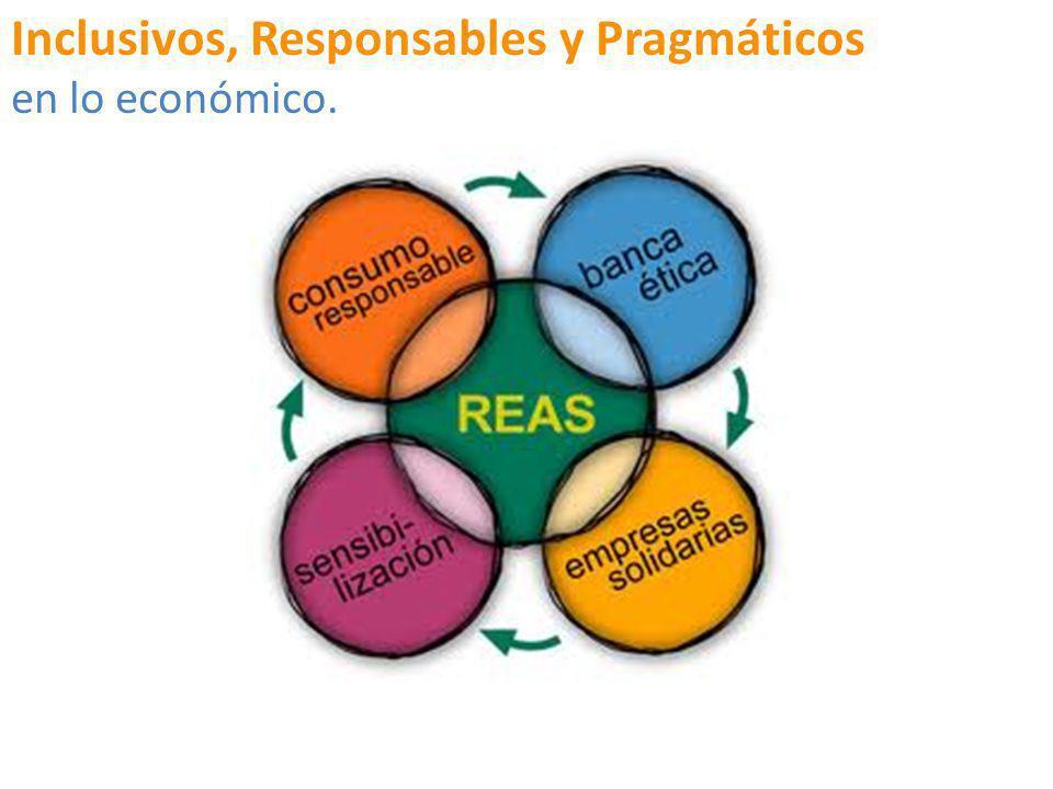 Inclusivos, Responsables y Pragmáticos