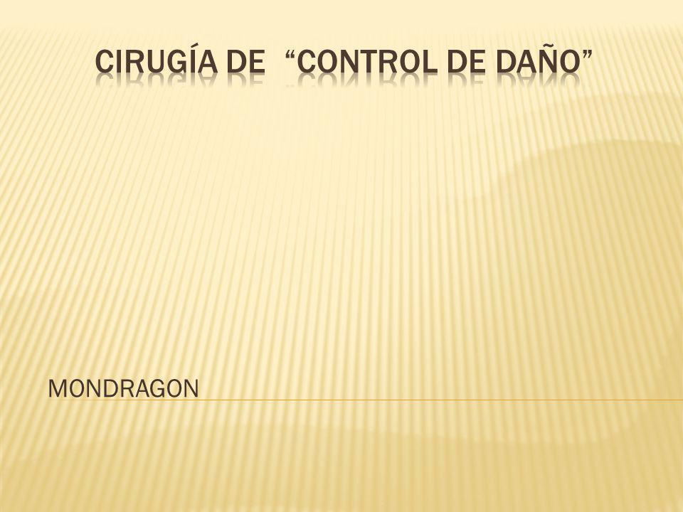 CIRUGÍA DE CONTROL DE DAÑO