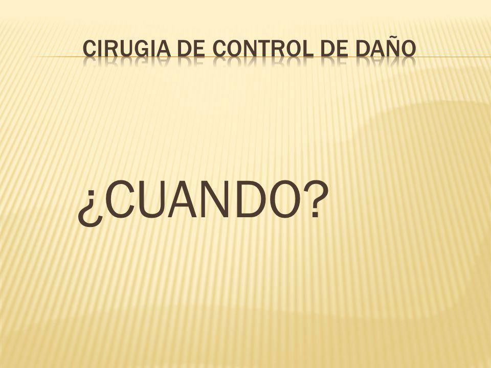 CIRUGIA DE CONTROL DE DAÑO