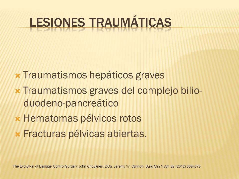 LESIONES TRAUMÁTICAS Traumatismos hepáticos graves