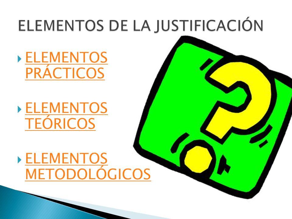 ELEMENTOS DE LA JUSTIFICACIÓN