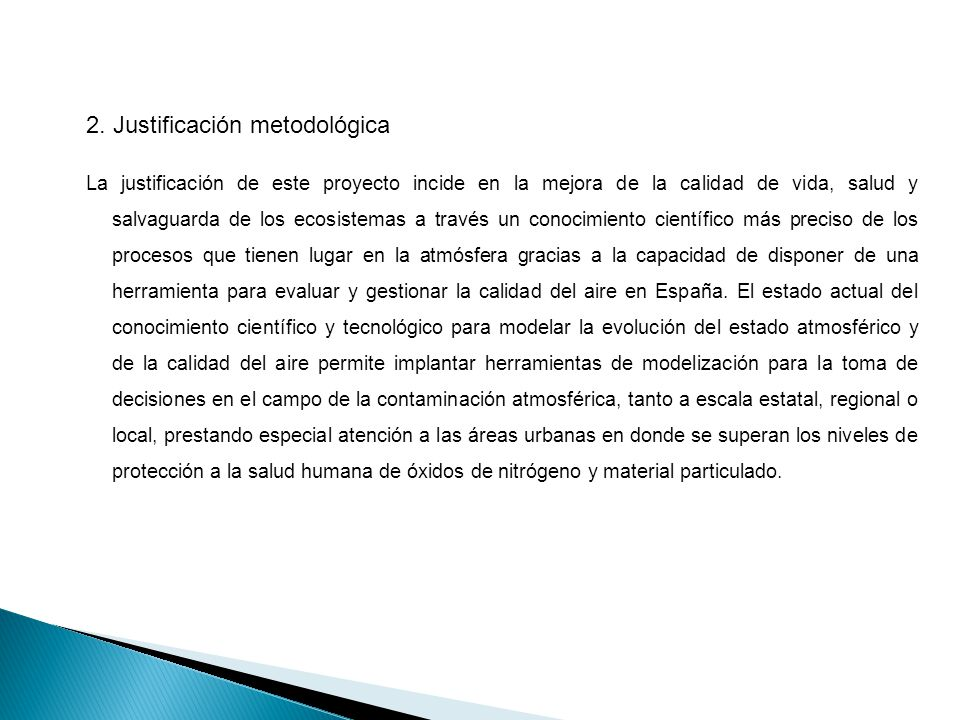2. Justificación metodológica