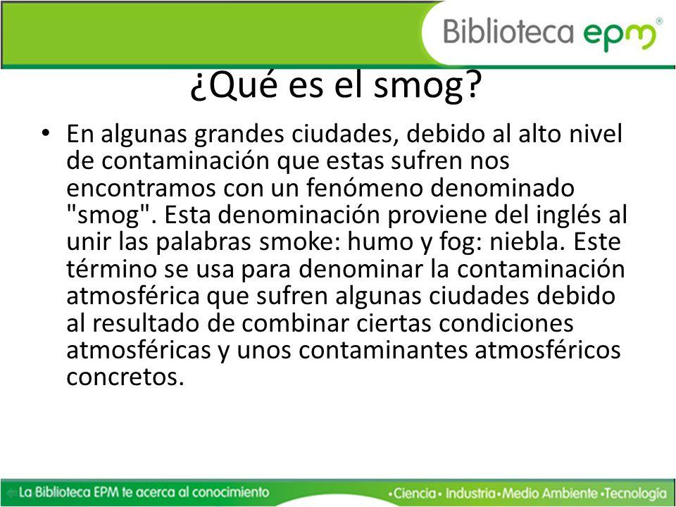 ¿Qué es el smog