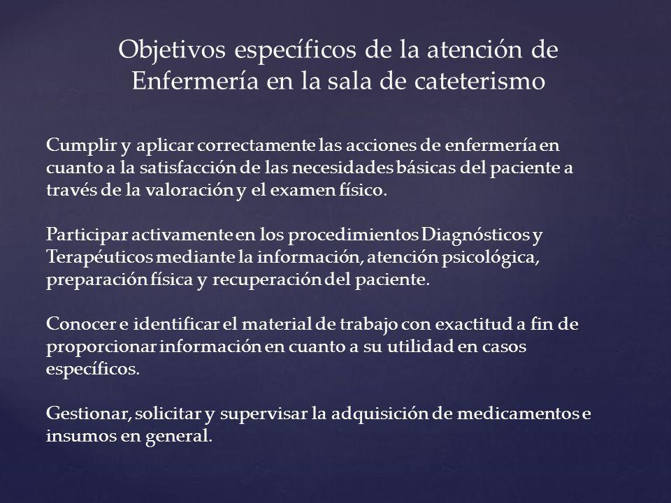 Objetivos específicos de la atención de Enfermería en la sala de cateterismo