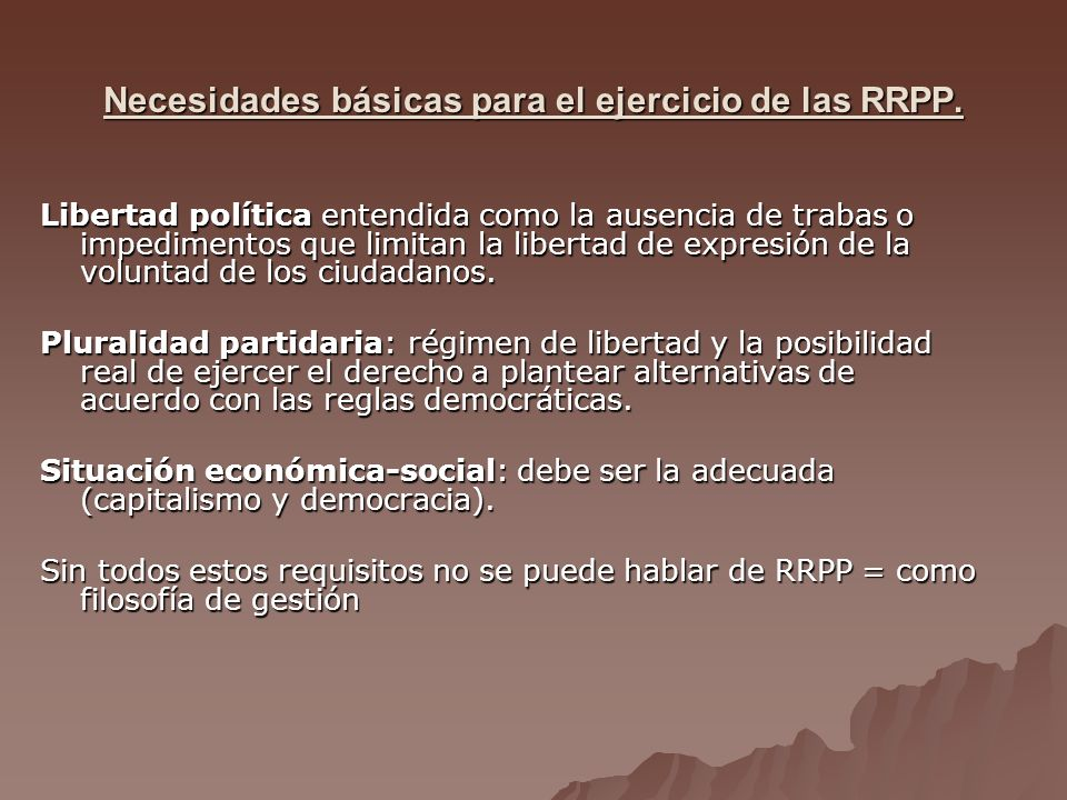 Necesidades básicas para el ejercicio de las RRPP.