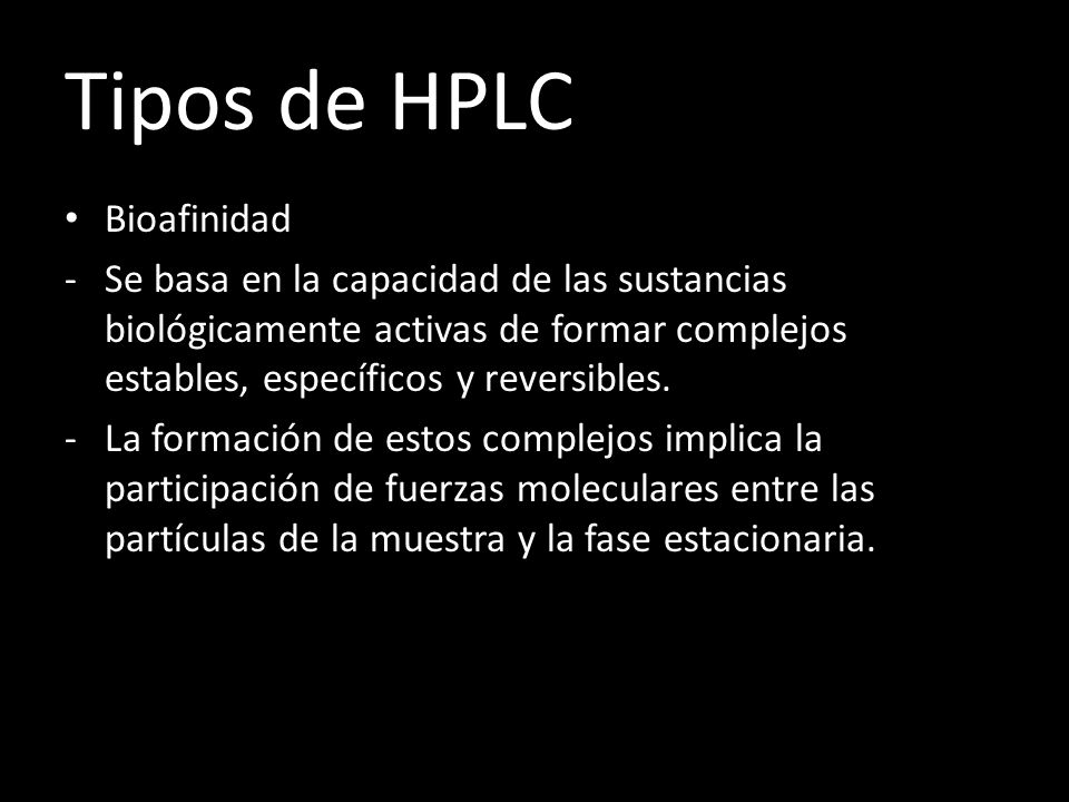 Tipos de HPLC Bioafinidad