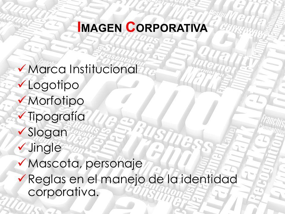 IMAGEN CORPORATIVA Marca Institucional Logotipo Morfotipo Tipografía