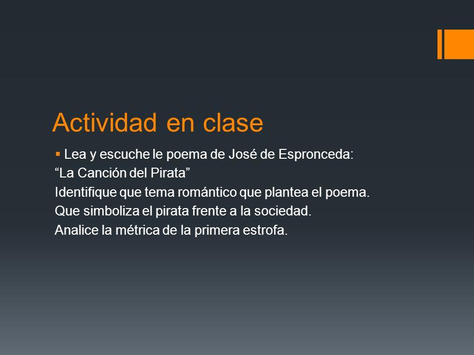 Actividad en clase Lea y escuche le poema de José de Espronceda: