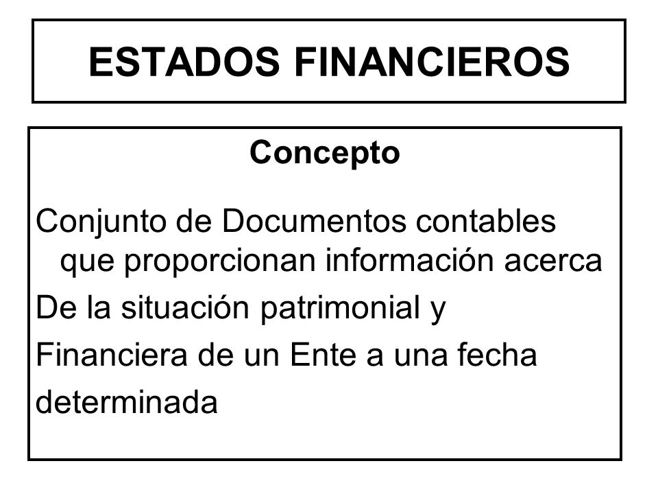 ESTADOS FINANCIEROS Concepto