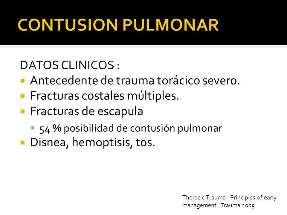 CONTUSION PULMONAR DATOS CLINICOS :