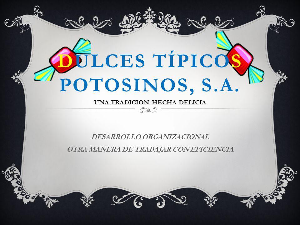 Dulces típicos potosinos, s.a.