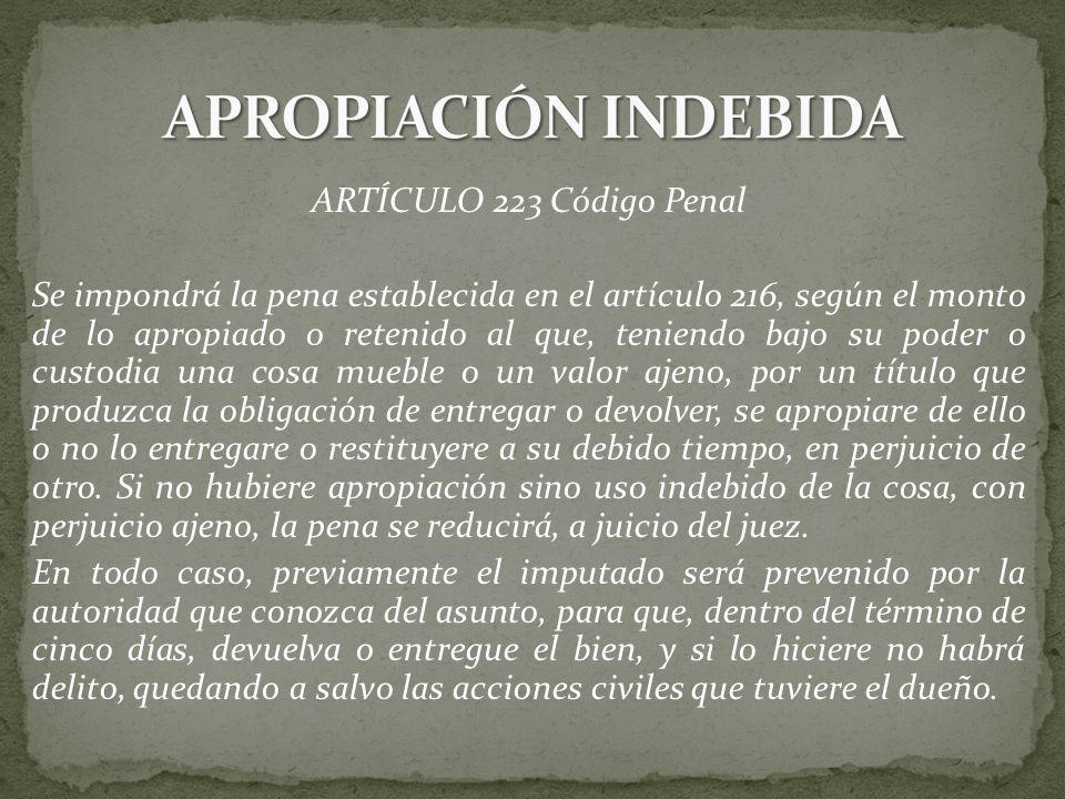 APROPIACIÓN INDEBIDA ARTÍCULO 223 Código Penal