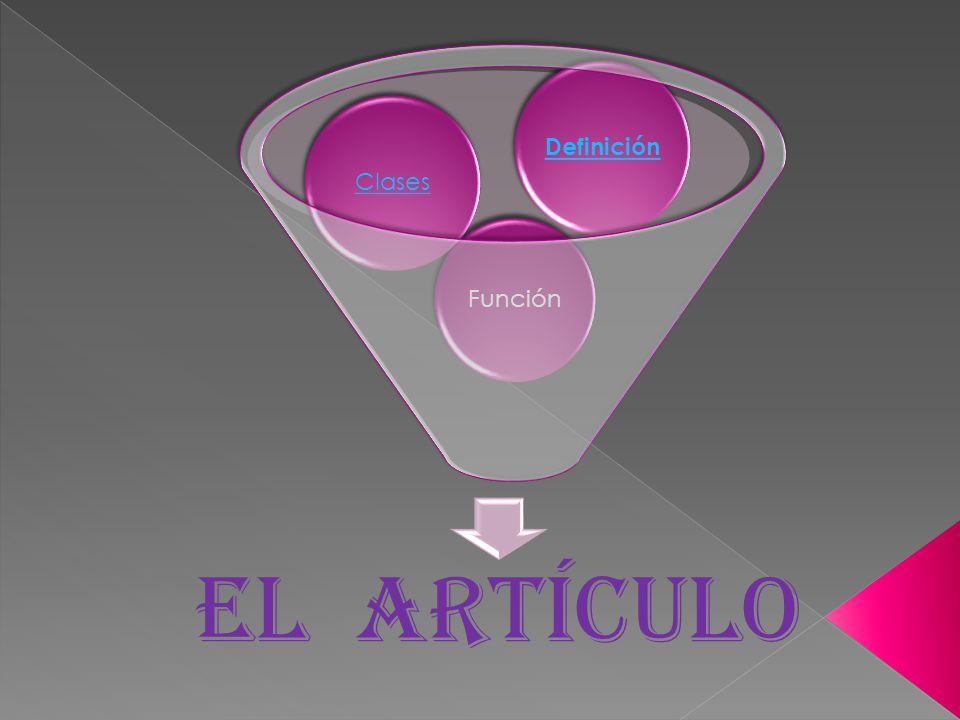 Definición Clases Función EL ARTÍCULO