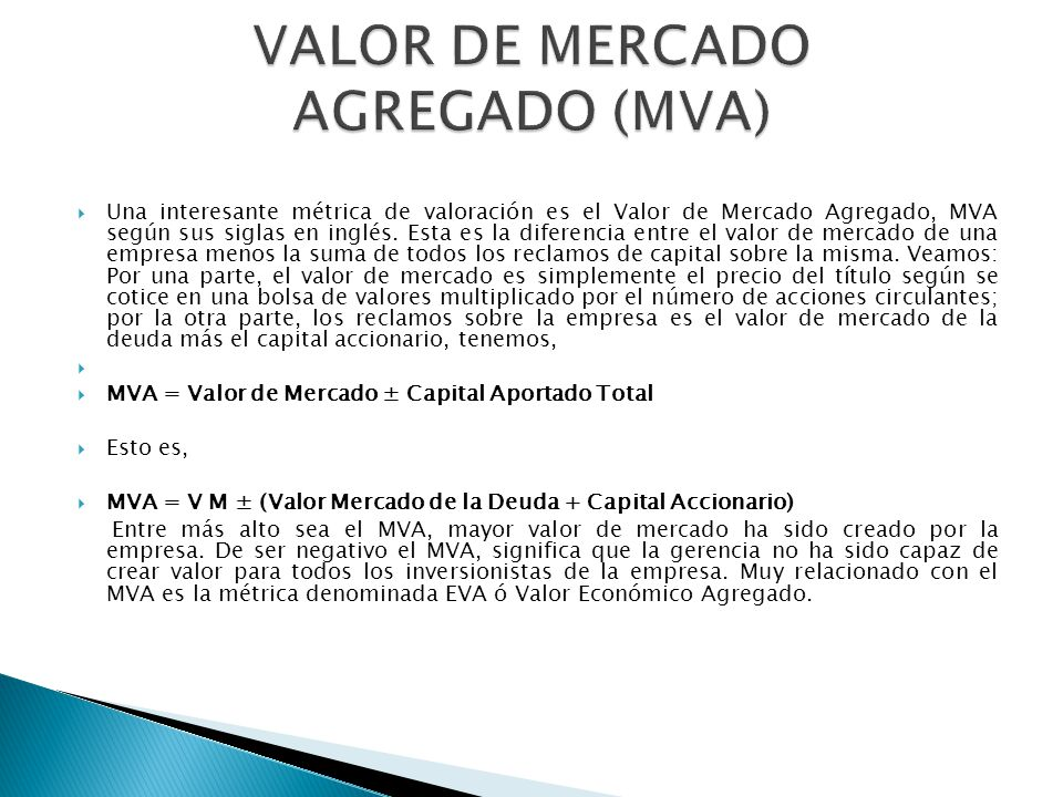 VALOR DE MERCADO AGREGADO (MVA)