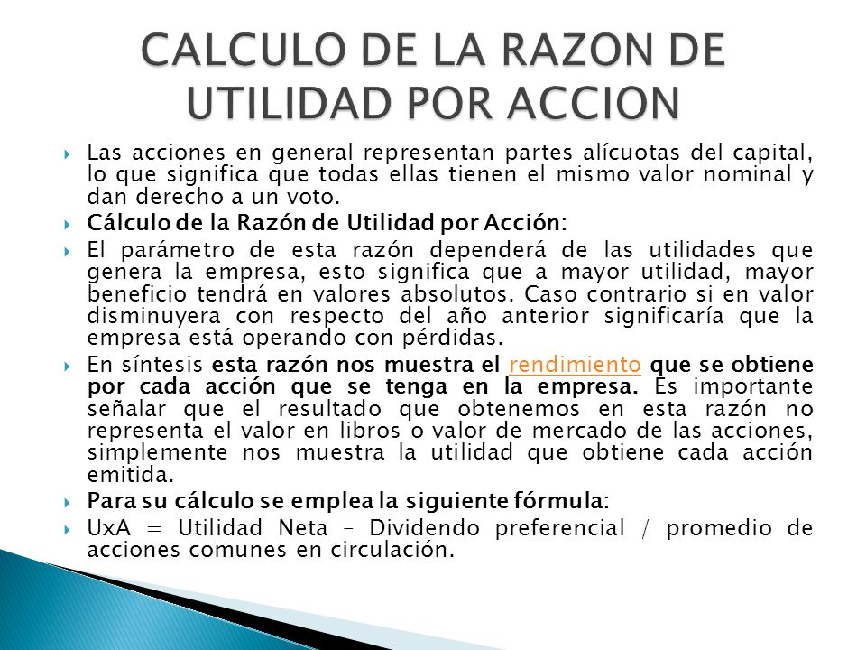 CALCULO DE LA RAZON DE UTILIDAD POR ACCION