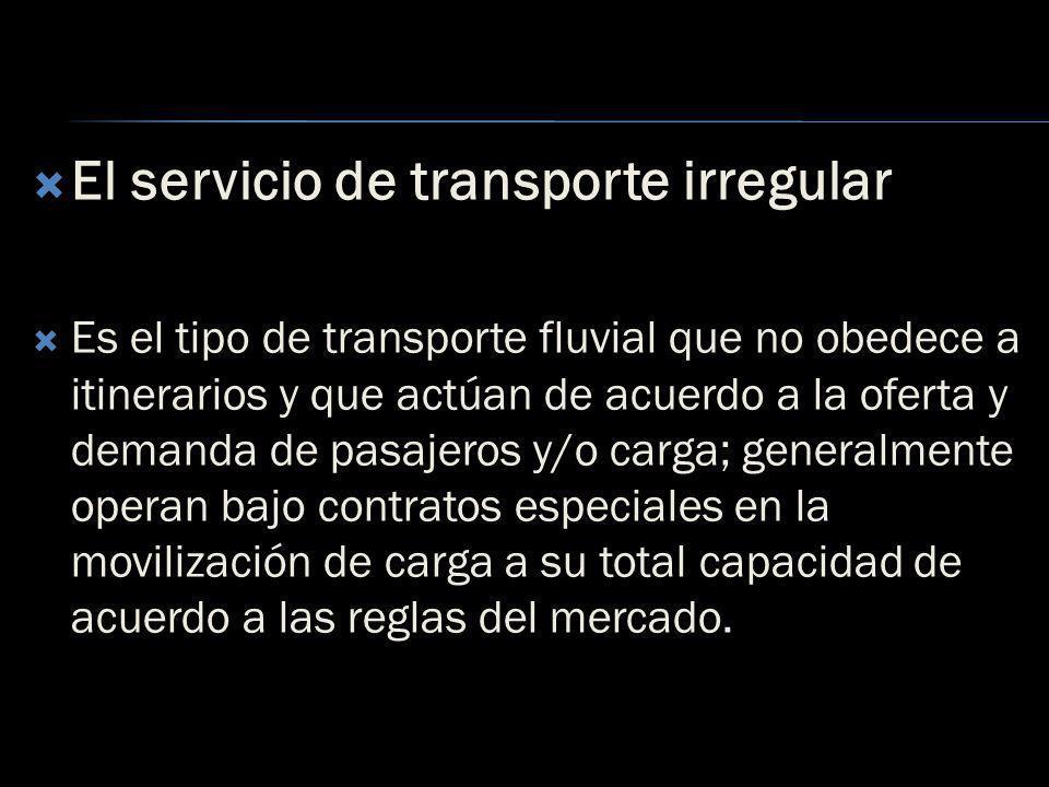 El servicio de transporte irregular