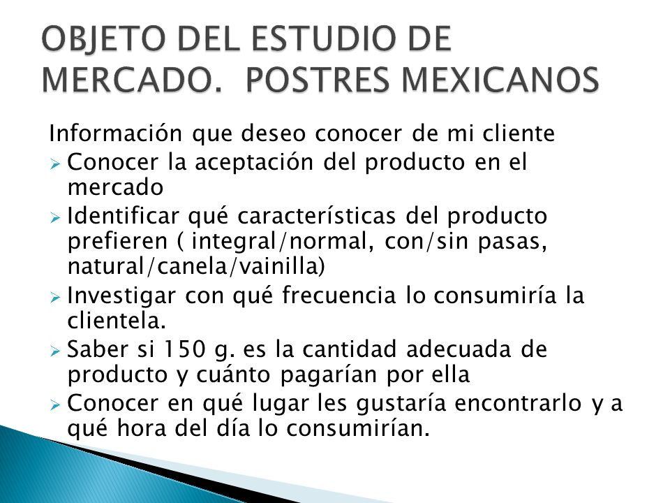 OBJETO DEL ESTUDIO DE MERCADO. POSTRES MEXICANOS