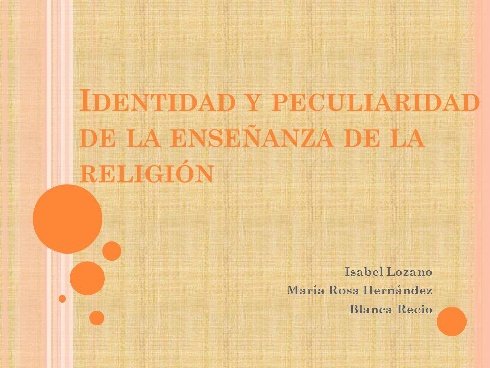 Identidad y peculiaridad de la enseñanza de la religión