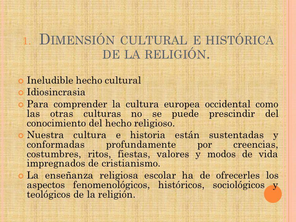 Dimensión cultural e histórica de la religión.
