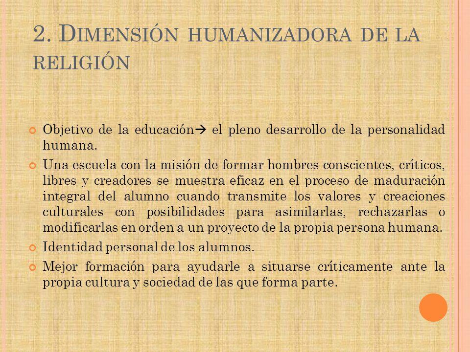 2. Dimensión humanizadora de la religión