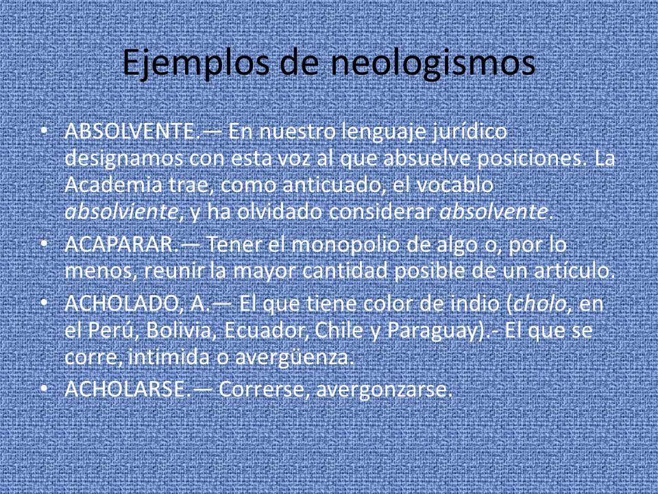 Ejemplos de neologismos