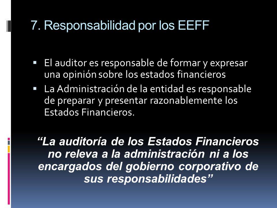 7. Responsabilidad por los EEFF