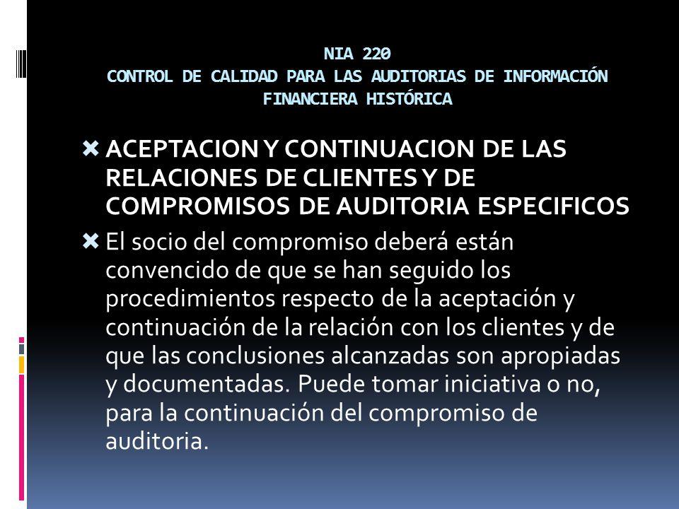 NIA 220 CONTROL DE CALIDAD PARA LAS AUDITORIAS DE INFORMACIÓN FINANCIERA HISTÓRICA