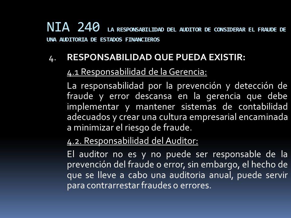 NIA 240 LA RESPONSABILIDAD DEL AUDITOR DE CONSIDERAR EL FRAUDE DE UNA AUDITORIA DE ESTADOS FINANCIEROS