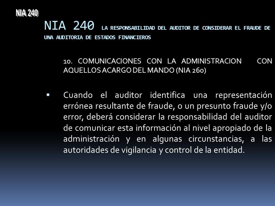 NIA 240 NIA 240 LA RESPONSABILIDAD DEL AUDITOR DE CONSIDERAR EL FRAUDE DE UNA AUDITORIA DE ESTADOS FINANCIEROS.