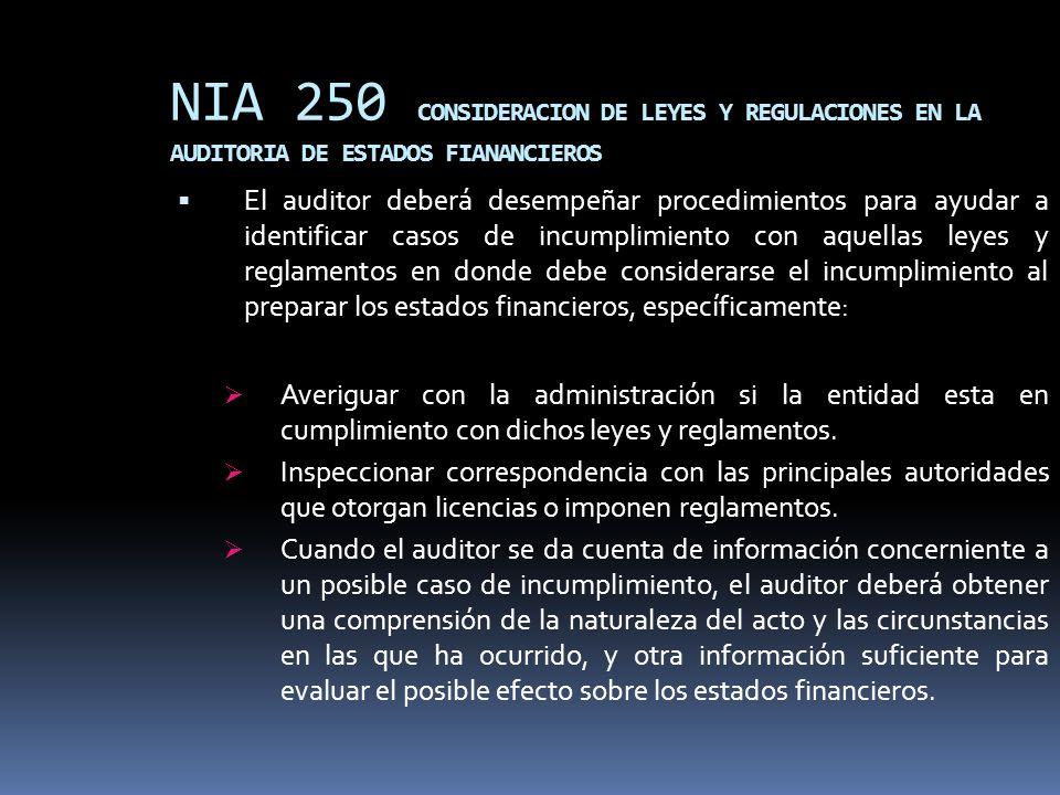 NIA 250 CONSIDERACION DE LEYES Y REGULACIONES EN LA AUDITORIA DE ESTADOS FIANANCIEROS