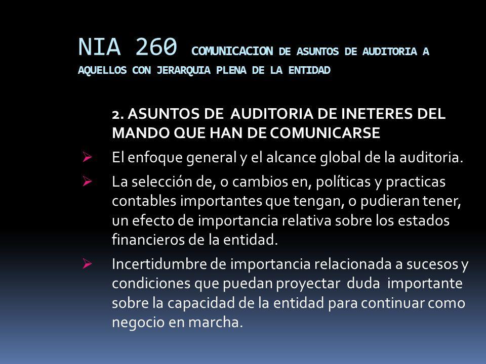 NIA 260 COMUNICACION DE ASUNTOS DE AUDITORIA A AQUELLOS CON JERARQUIA PLENA DE LA ENTIDAD