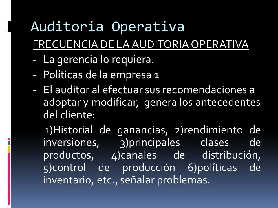 Auditoria Operativa FRECUENCIA DE LA AUDITORIA OPERATIVA