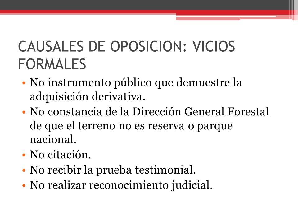 CAUSALES DE OPOSICION: VICIOS FORMALES