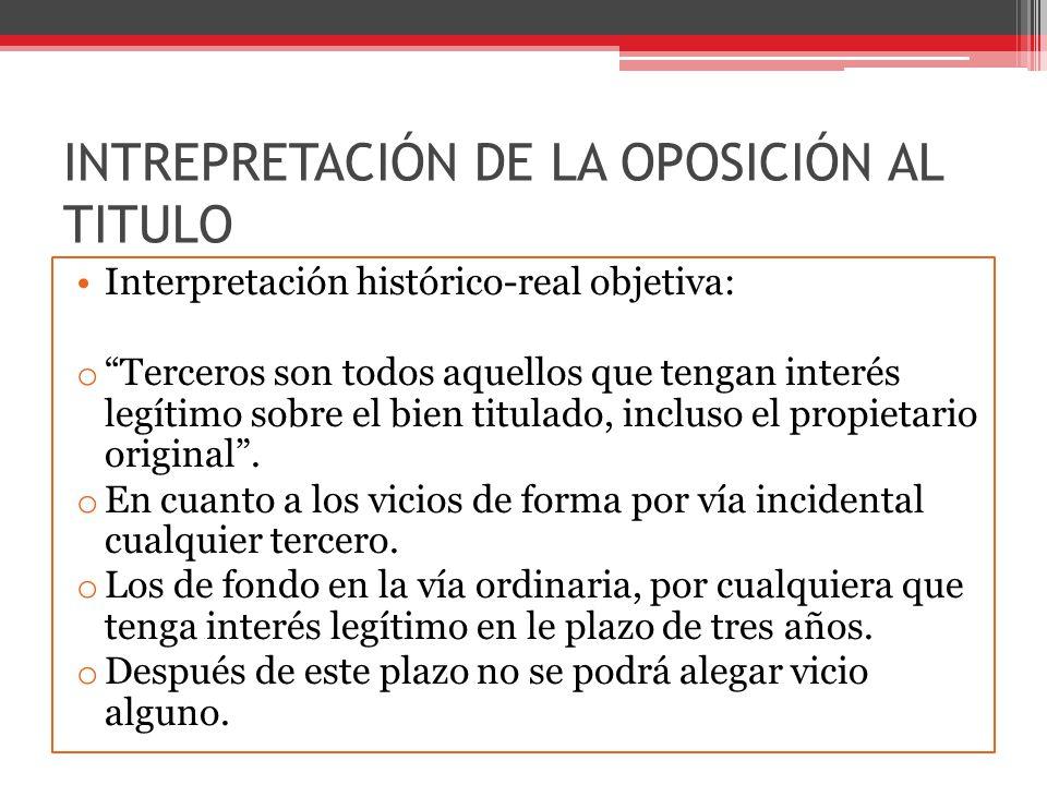 INTREPRETACIÓN DE LA OPOSICIÓN AL TITULO