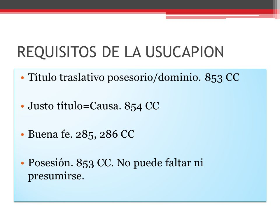 REQUISITOS DE LA USUCAPION