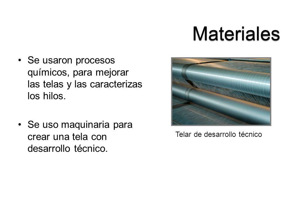 Materiales Se usaron procesos químicos, para mejorar las telas y las caracterizas los hilos.