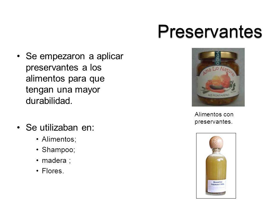 Preservantes Se empezaron a aplicar preservantes a los alimentos para que tengan una mayor durabilidad.