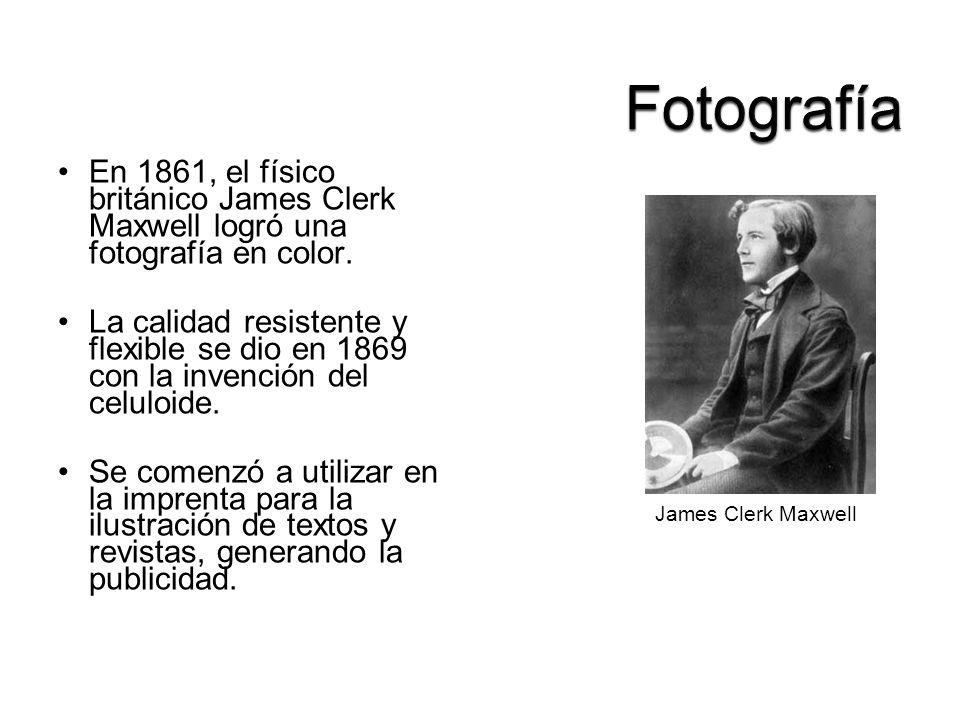 Fotografía En 1861, el físico británico James Clerk Maxwell logró una fotografía en color.