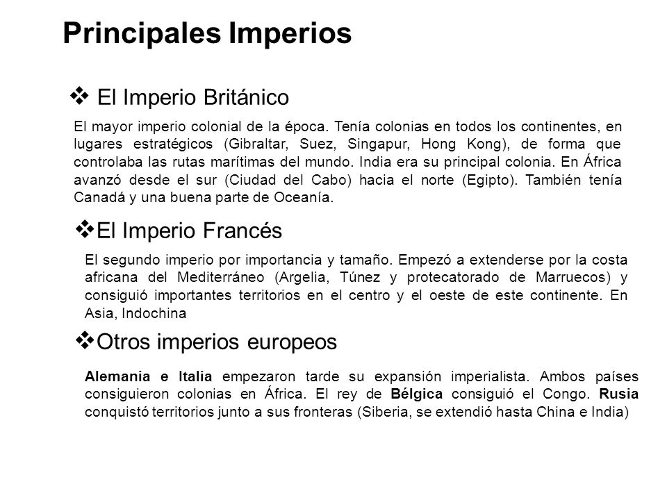 Principales Imperios El Imperio Británico El Imperio Francés