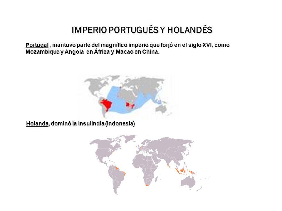 IMPERIO PORTUGUÉS Y HOLANDÉS