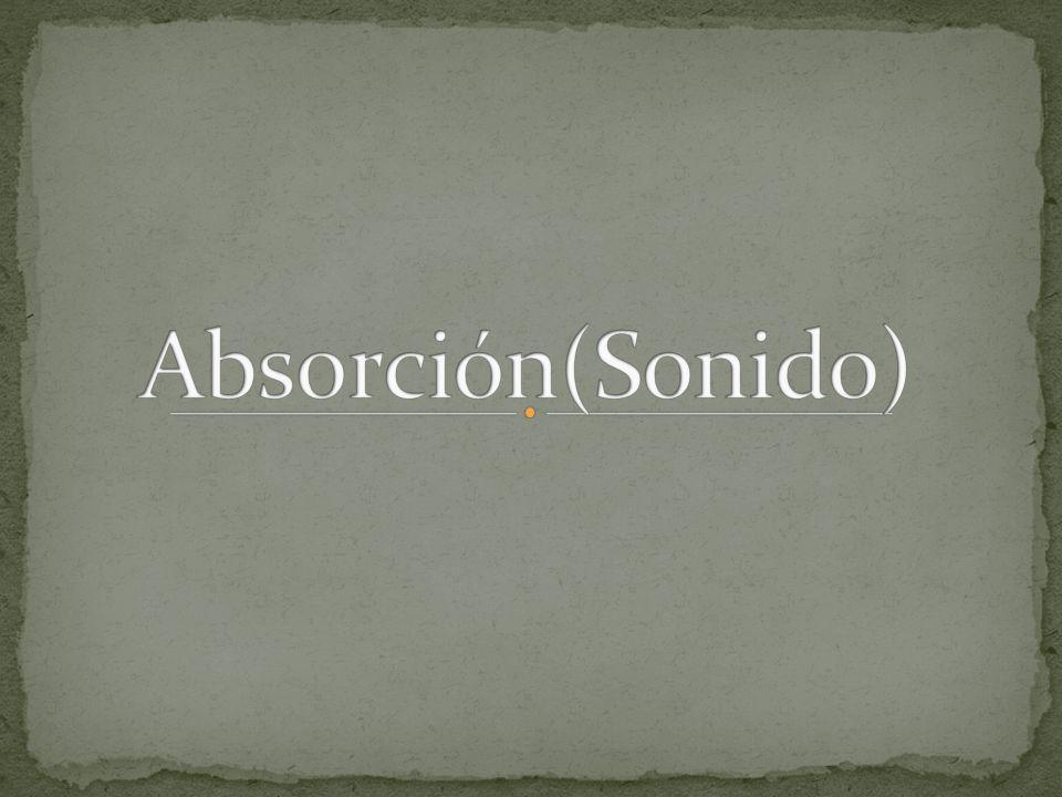Absorción(Sonido)