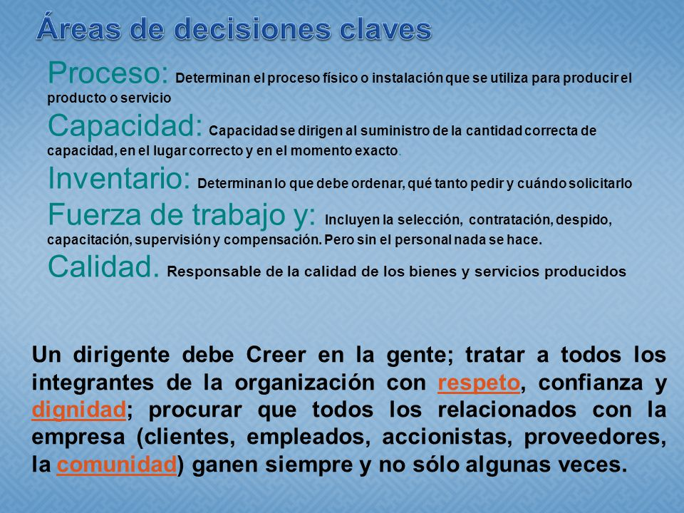 Áreas de decisiones claves