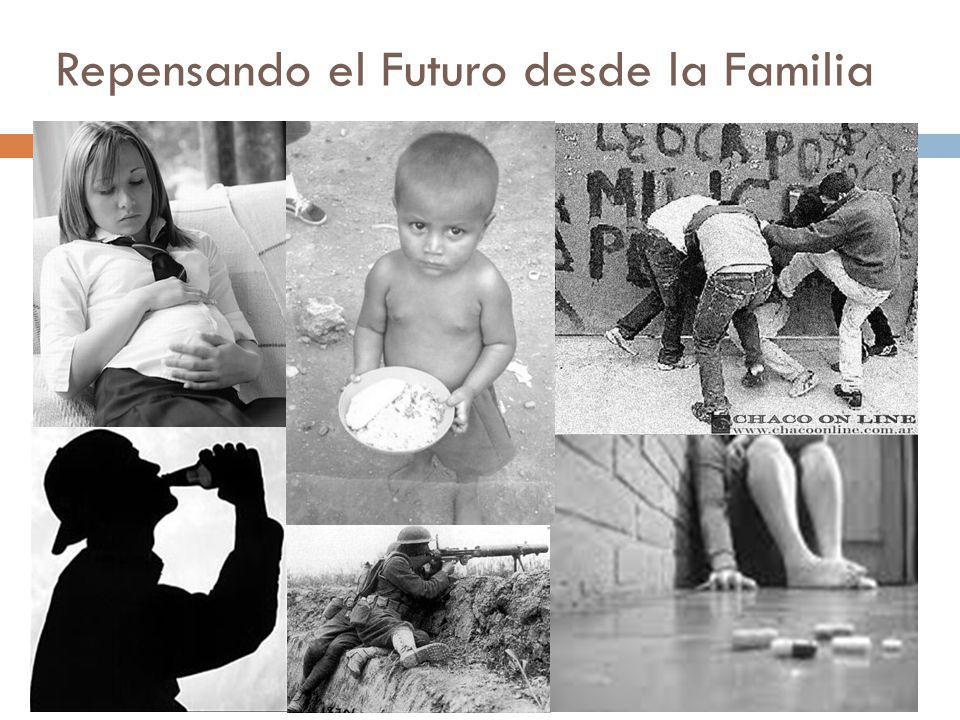 Repensando el Futuro desde la Familia