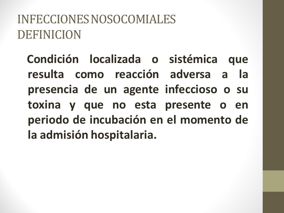 INFECCIONES NOSOCOMIALES DEFINICION