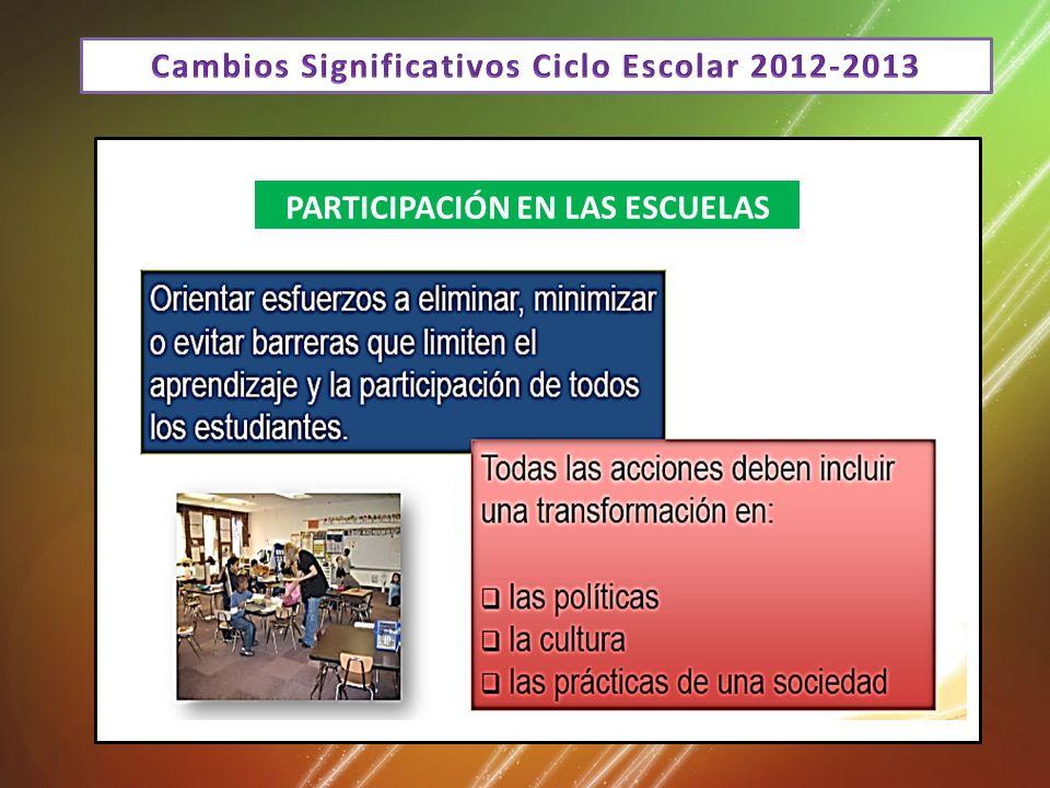 Cambios Significativos Ciclo Escolar 2012-2013